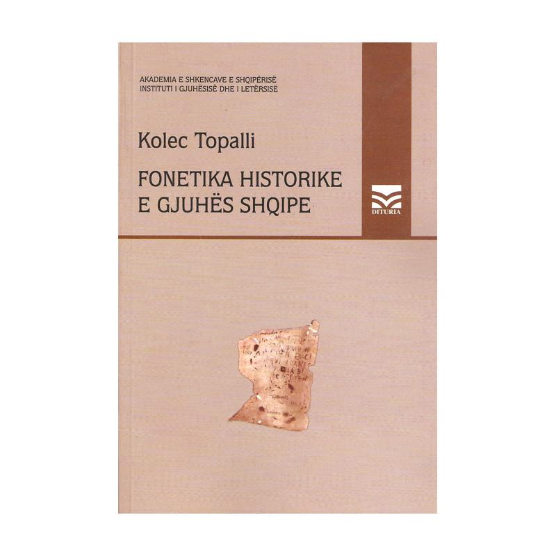 Fonetika historike e gjuhes shqipe, Kolec Topalli