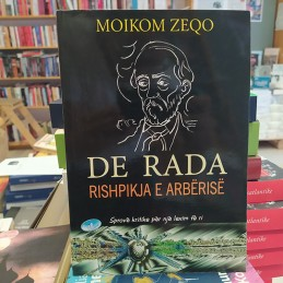 De Rada, Rishpikja e...