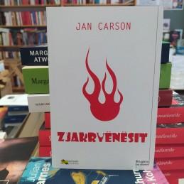 Zjarrvënësit, Jan Carson