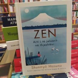 Zen, Arti i të jetuarit në...