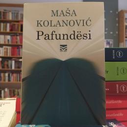 Pafundësi, Masa Kolanovic