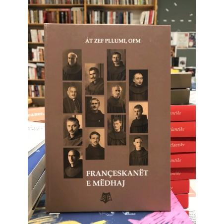 Françeskanët e mëdhaj, Zef Pllumi