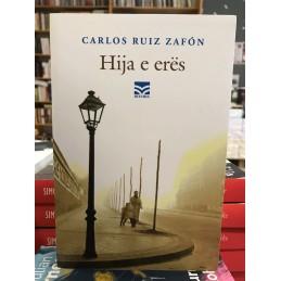 Hija e erës, Carlos Ruiz Zafon