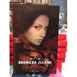 Ti je e nesërmja, Brunilda Zllami