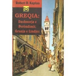 Greqia: Dashnorja e Perendimit, Gruaja e Lindjes, R. D. Kaplan