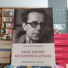 Ismail Kadare: Një...