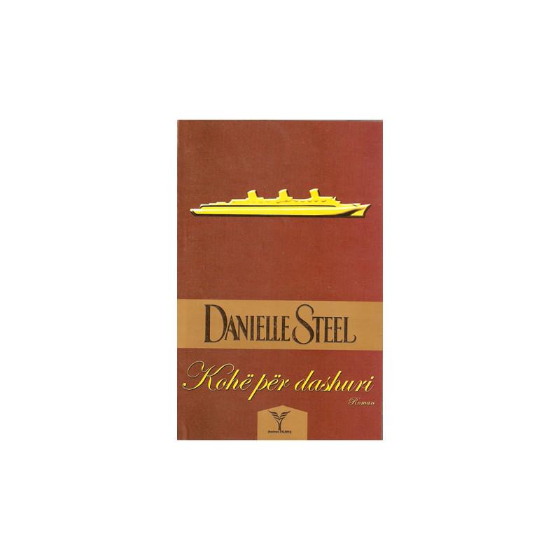 Kohe per dashuri, Danielle Steel