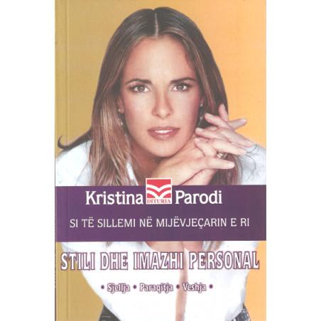 Stili dhe imazhi personal, Kristina Parodi