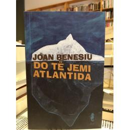 Do të jemi Atlantida, Joan...