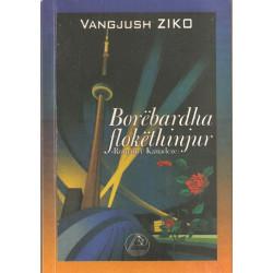 Borebardha flokethinjur, Vangjush Ziko