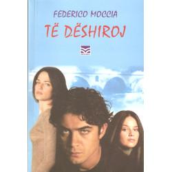 Te deshiroj, Federico Moccia