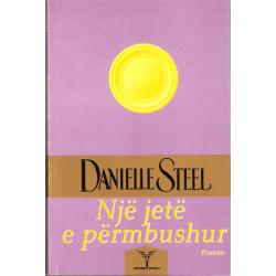Nje jete e permbushur, Danielle Steel