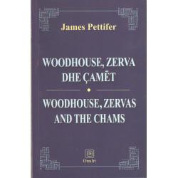 Woodhouse, Zerva dhe Camet, James Pettifer