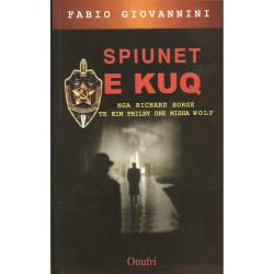 Spiunet e kuq, nga Richard Sorge te Kim Phylbi dhe Misha Wolf