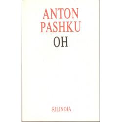 Oh, Anton Pashku
