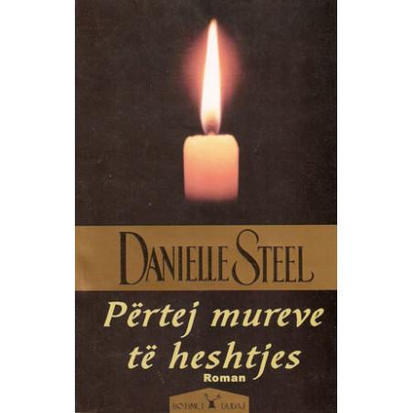 Pertej mureve te heshtjes, Danielle Steel