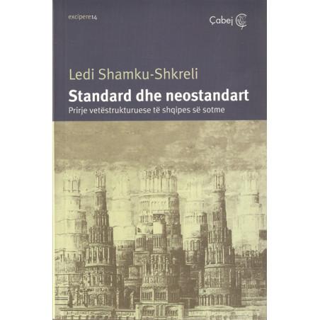 Standard dhe neostandard, Ledi Shamku-Shkreli