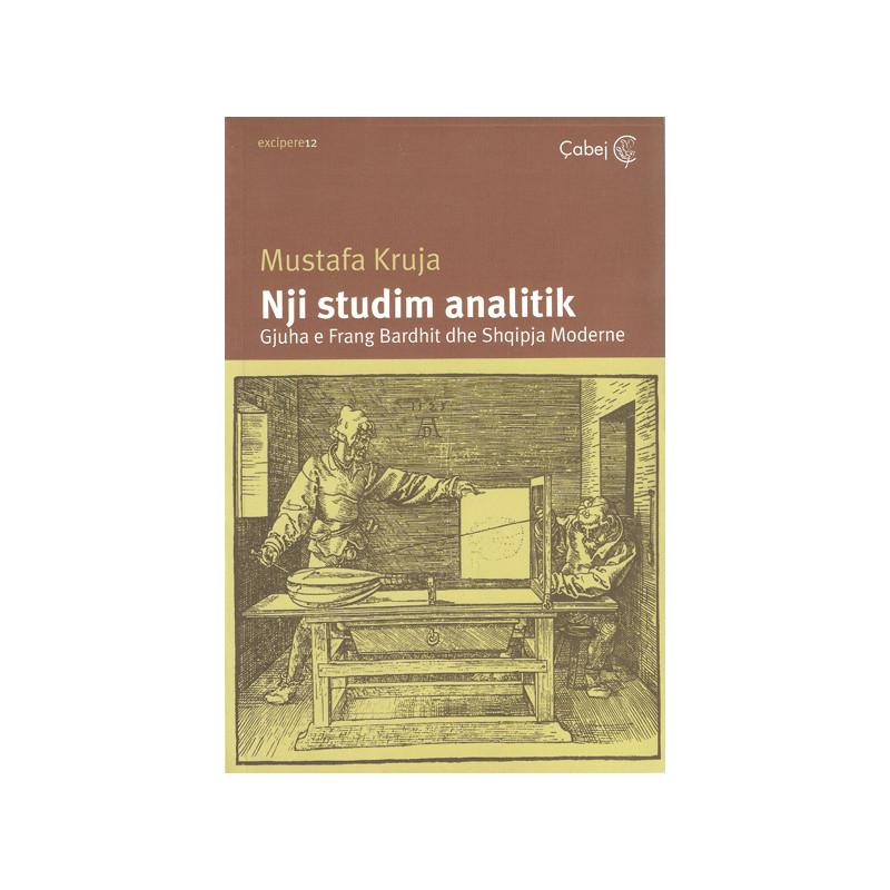 Nji studim analitik, Mustafa Kruja