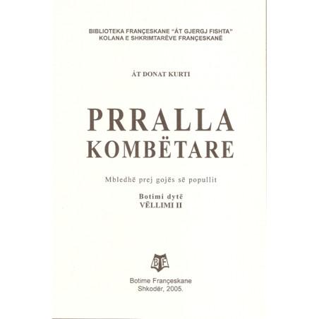 Prralla Kombetare II, At Donat Kurti