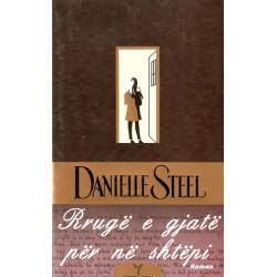 Rruge e gjate per ne shtepi, Danielle Steel