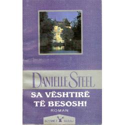 Sa veshtire te besosh, Danielle Steel