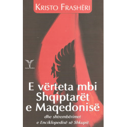 E verteta mbi Shqiptaret e Maqedonise, Kristo Frasheri