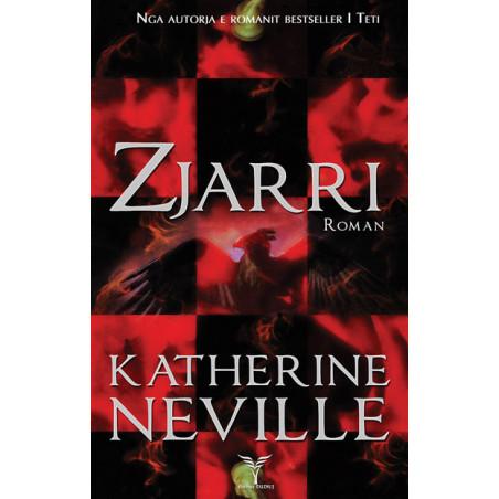 Zjarri, Katherine Neville
