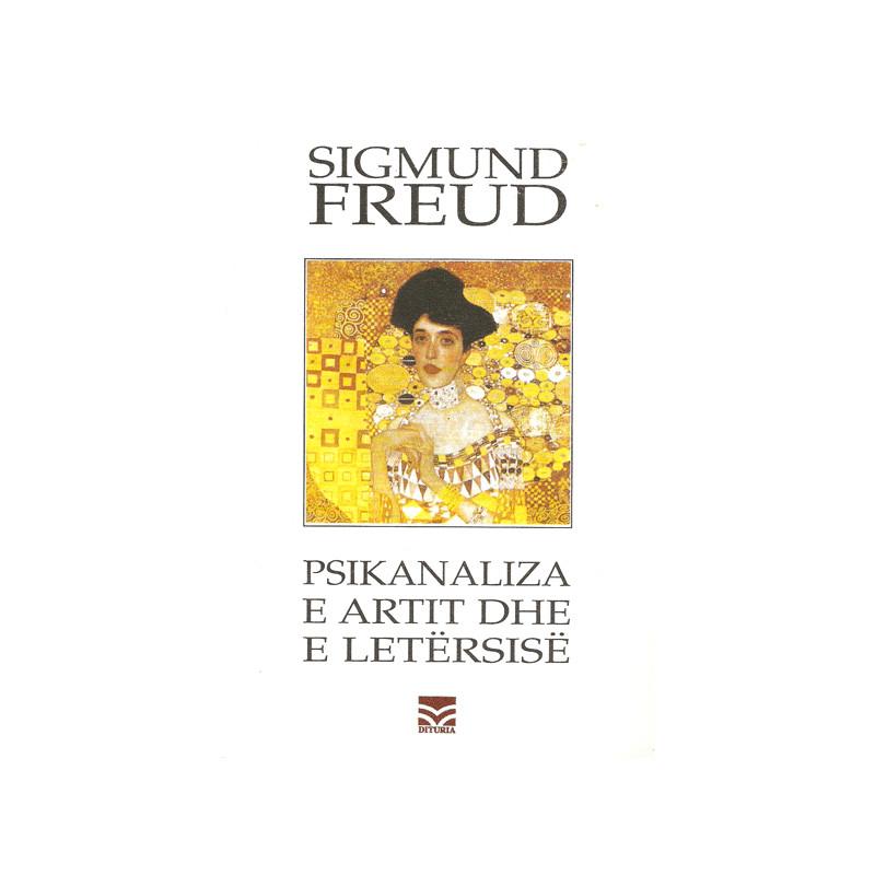 Psikanaliza e artit dhe e letersise, Sigmund Freud