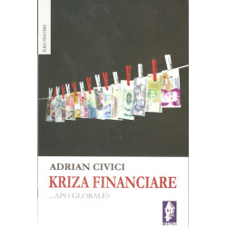 Kriza financiare apo globale, Adrian Civici