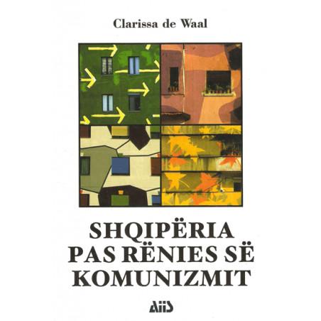 Shqiperia pas renies se komunizmit, Clarisa De Waal