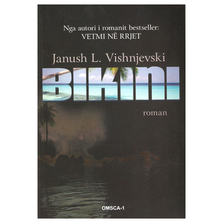 Bikini, Janush L. Vishnjevski