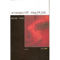 Avangarde engjejsh, Agron Tufa
