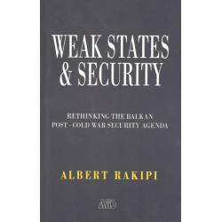 Weak States & Security, Albert Rakipi