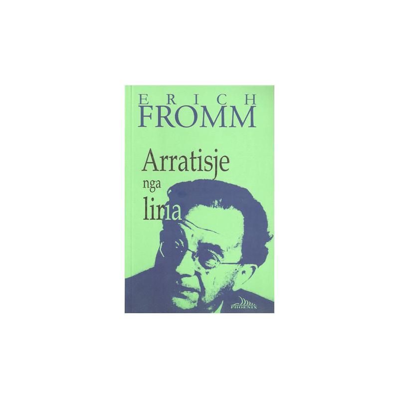 Arratisje nga liria, Eric Fromm
