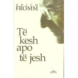 Te kesh apo te jesh, Erich Fromm