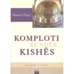 Komploti kunder Kishes, Volumi i dyte, Maurice Pinay