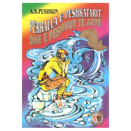Perralla e peshkatarit dhe e peshkut te arte, A. S. Pushkin