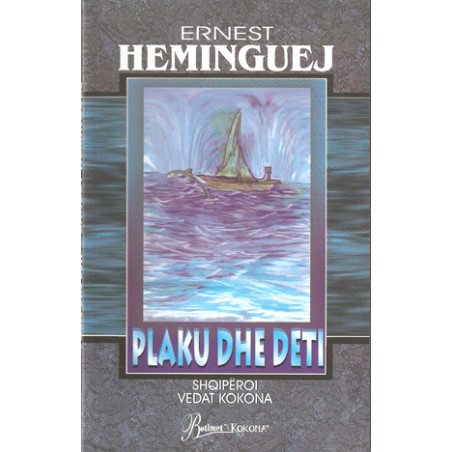 Plaku dhe Deti, Ernest Hemingway