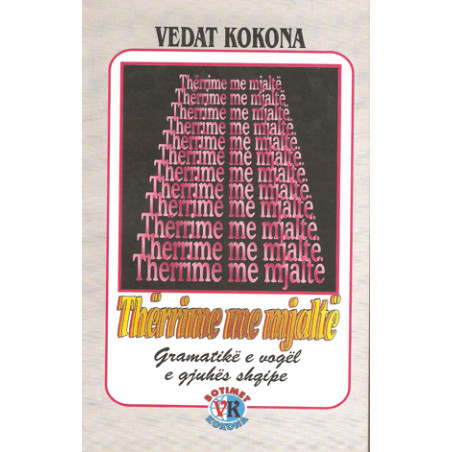 Therrime me mjalte, Vedat Kokona