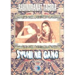 Stuhi ne gang, Rabindranat Tagora