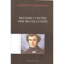 Regjimi i vjeter dhe revolucioni, Alexis Tocqueville