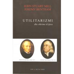 Utilitarizmi, John Stuart Mill, Jeremy Bentham