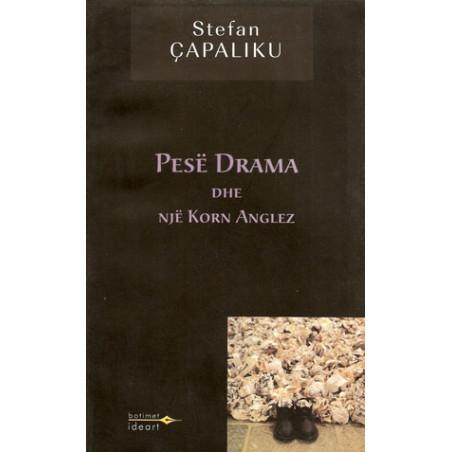 Pese drama dhe nje korn Anglez, Stefan Capaliku