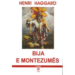 Bija e Montezumes, Henri Rider Haggard