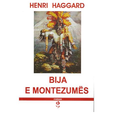 Bija e Montezumes, Henry Rider Haggard