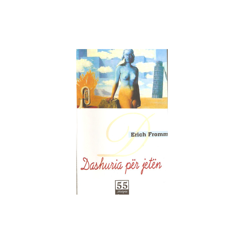 Dashuria per jeten, Erich Fromm