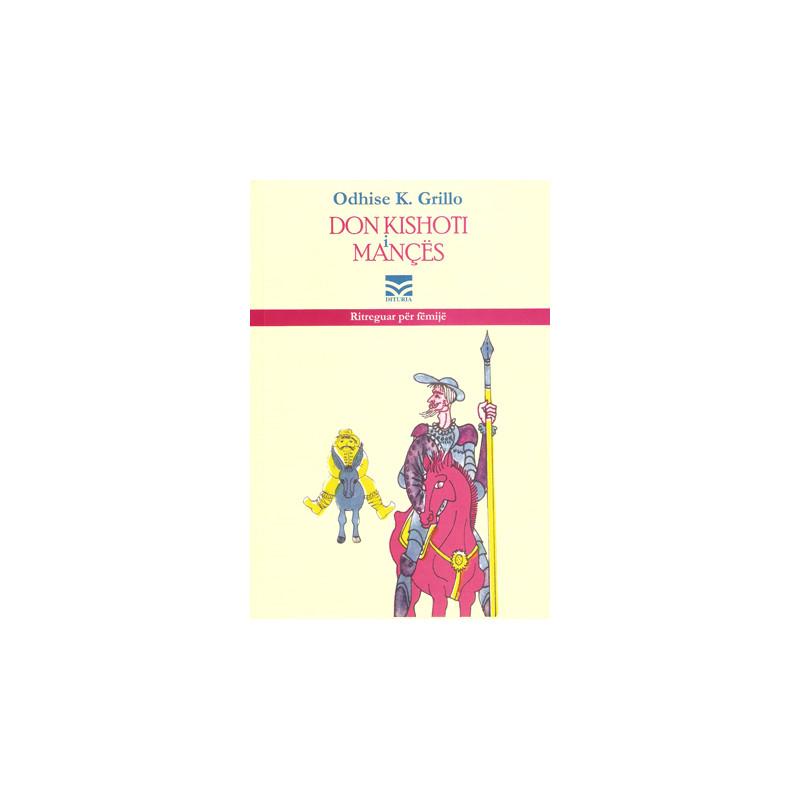 Don Kishoti i Mances, Odhise K. Grillo