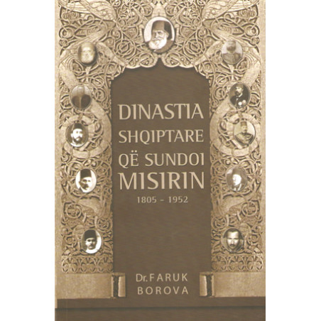 Dinastia shqiptare qe sundoi Misirin 1805-1952, Dr. Faruk Borova