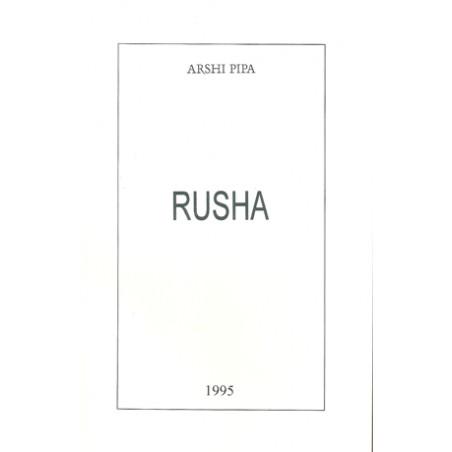 Rusha, Arshi Pipa