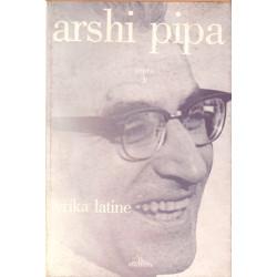 Arshi Pipa, vepra 3, Lyrika latine
